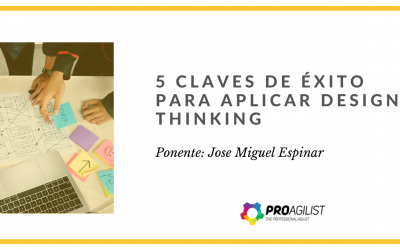 Video del Webinar: «5 Claves de éxito para aplicar Design Thinking»